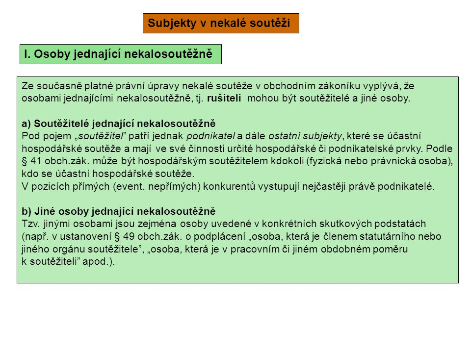 Subjekty v nekalé soutěži I.