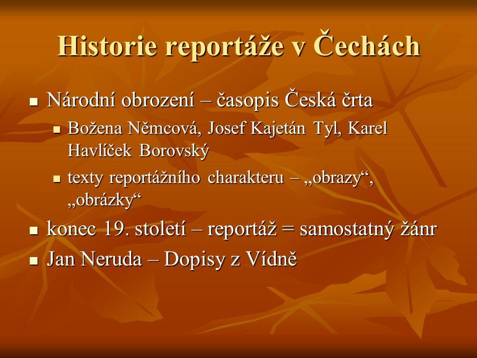 Historie reportáže ve světě 2.polovina 19. století v anglicky psaném tisku 2.