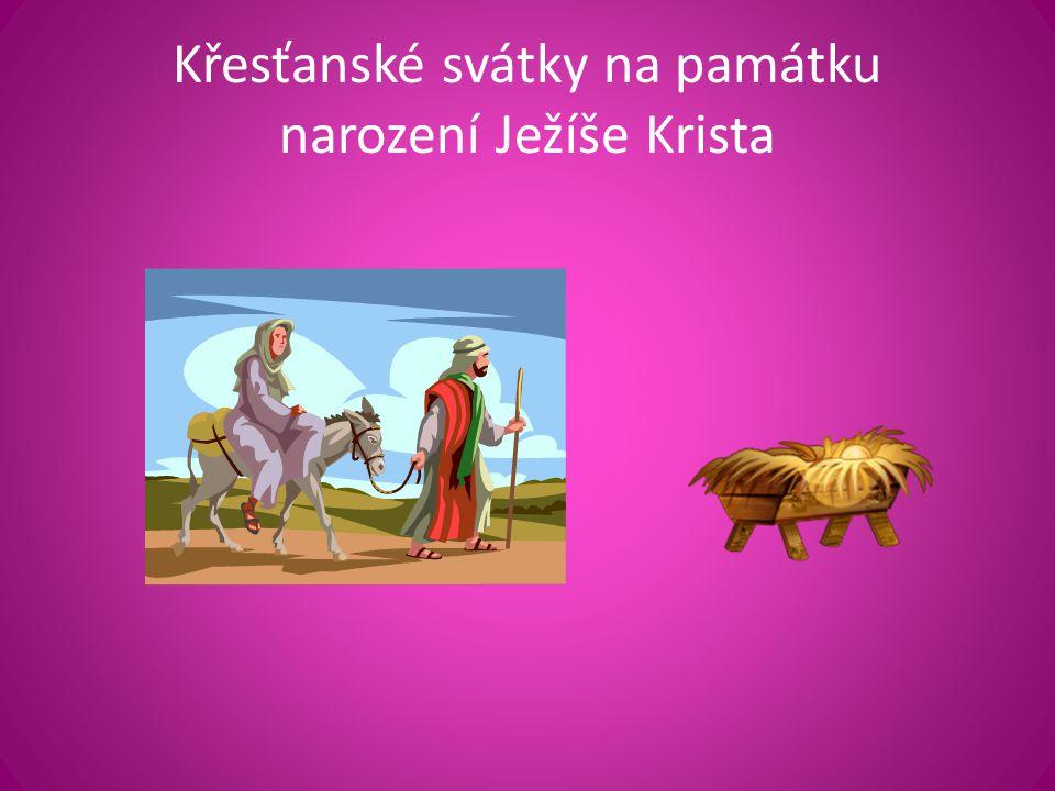 Křesťanské svátky na památku narození Ježíše Krista