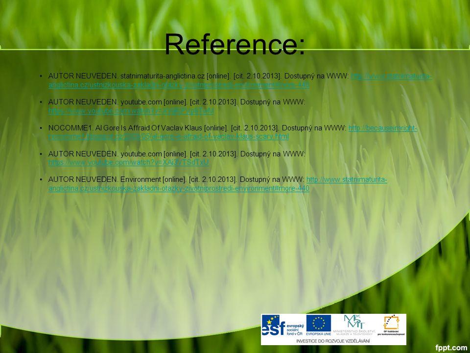 Reference: AUTOR NEUVEDEN. statnimaturita-anglictina.cz [online].