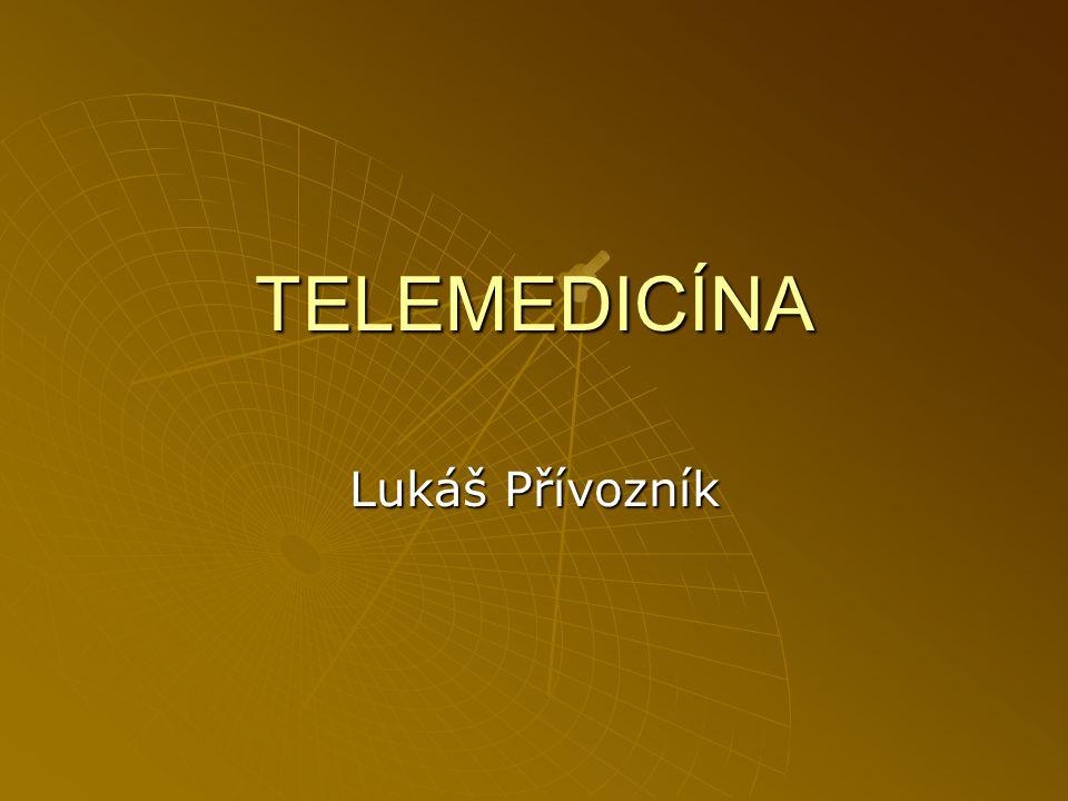 TELEMEDICÍNA přenos medicínské informace na určitou vzdálenost přenos medicínské informace na určitou vzdálenost Telemedicína je souhrnné označení pro zdravotnické aktivity, služby a systémy provozované na dálku cestou informačních a komunikačních technologií za účelem podpory globálního zdraví, prevence a zdravotní péče, stejně jako vzdělávání, řízení zdravotnictví a zdravotnického výzkumu DEFINICE PODLE WHO: