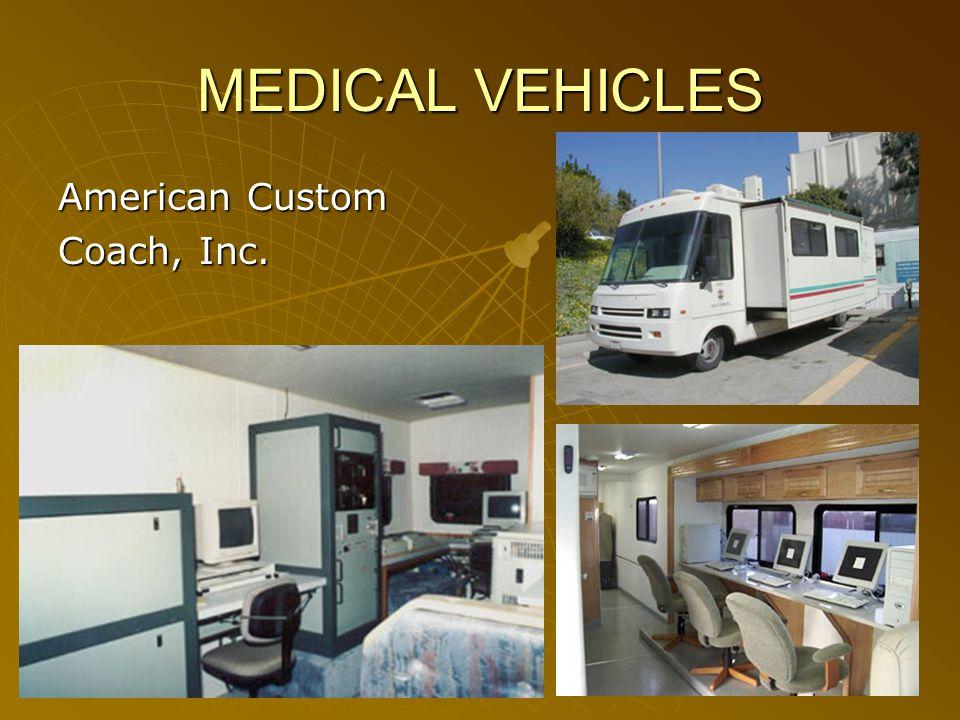 MEDICAL VEHICLES American Custom Coach, Inc.