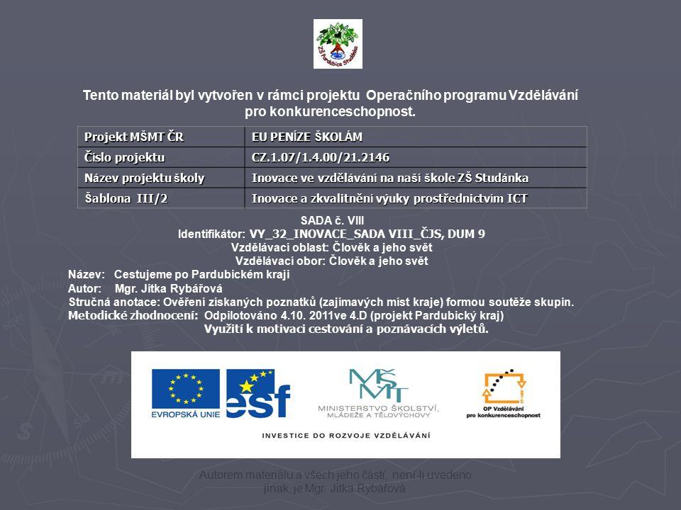 Tento materiál byl vytvořen v rámci projektu Operačního programu Vzdělávání pro konkurenceschopnost.