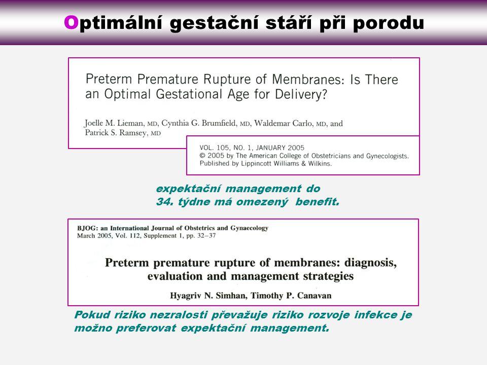 expektační management do 34.týdne má omezený benefit.