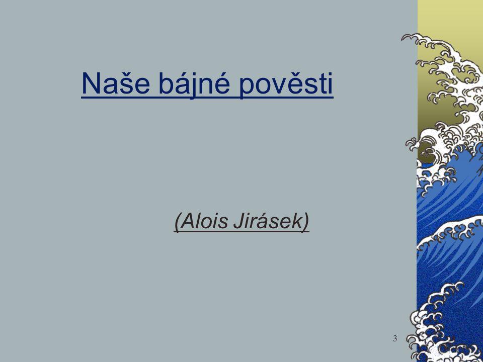 Naše bájné pověsti (Alois Jirásek) 3