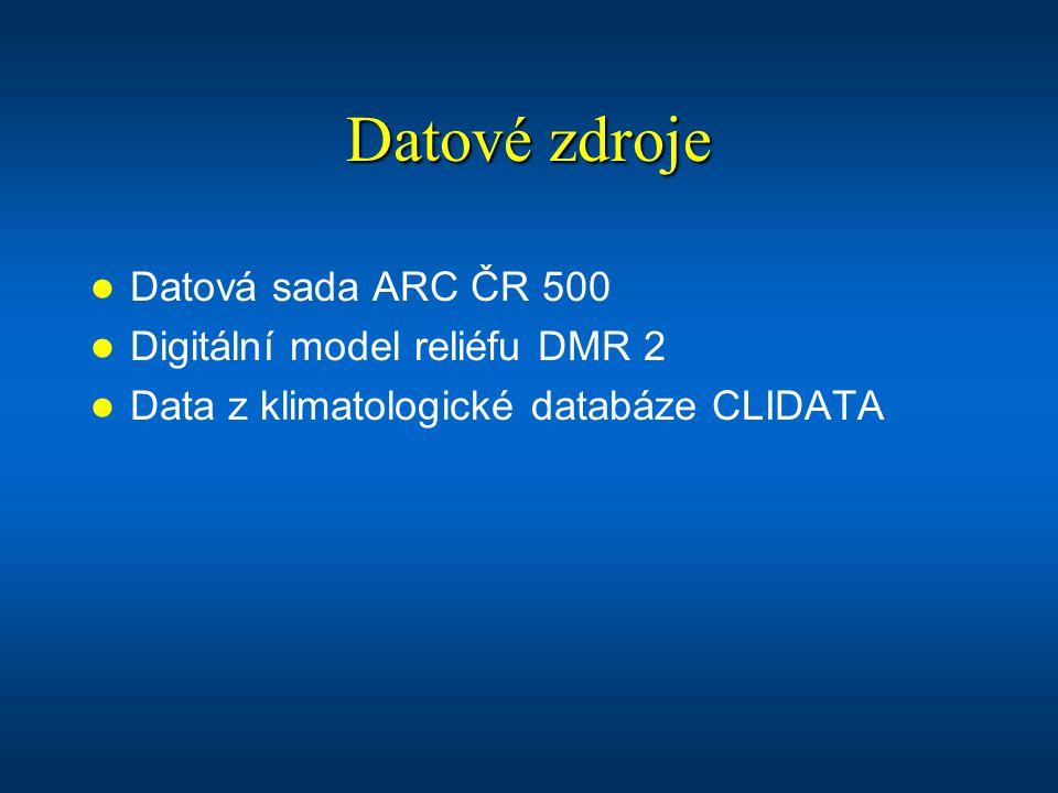 Datové zdroje Datová sada ARC ČR 500 Digitální model reliéfu DMR 2 Data z klimatologické databáze CLIDATA