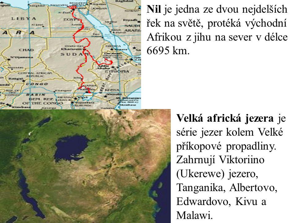 Velká africká jezera je série jezer kolem Velké příkopové propadliny.