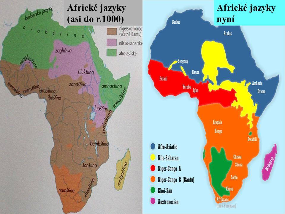 Africké jazyky (asi do r.1000) Africké jazyky nyní