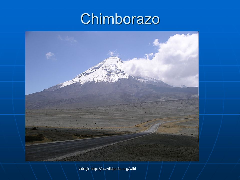 Chimborazo Zdroj: http://cs.wikipedia.org/wiki