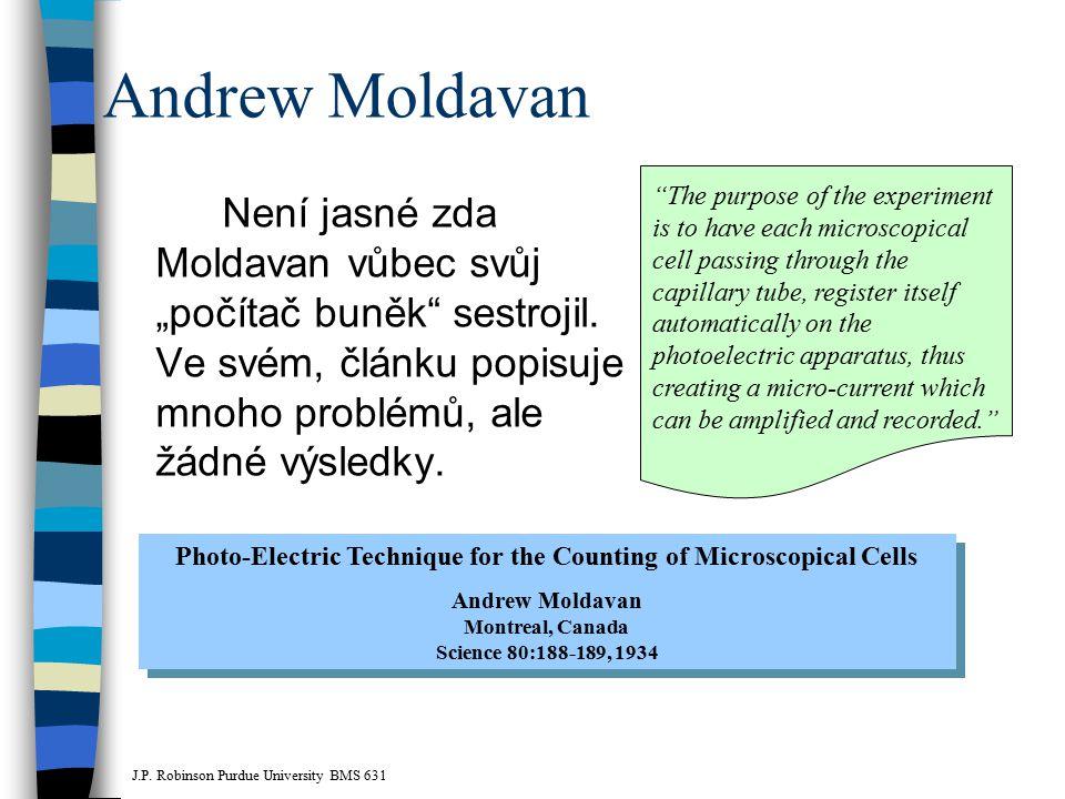 """Andrew Moldavan Není jasné zda Moldavan vůbec svůj """"počítač buněk"""" sestrojil. Ve svém, článku popisuje mnoho problémů, ale žádné výsledky. Photo-Elect"""