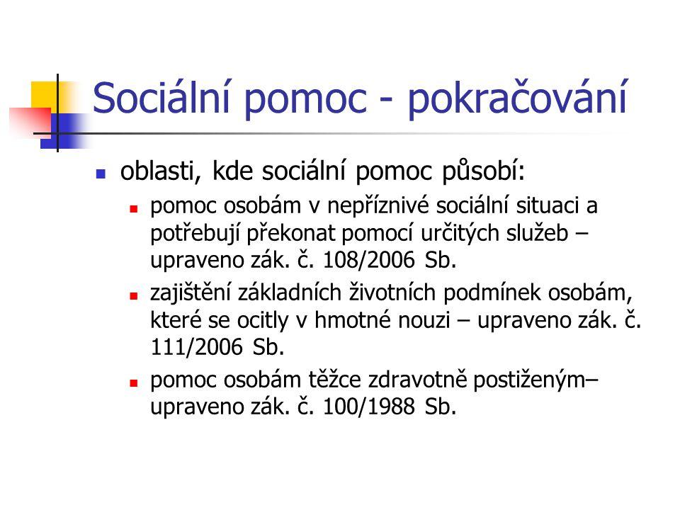 Osobní rozsah sociální pomoci osobní rozsah podle zákona č.
