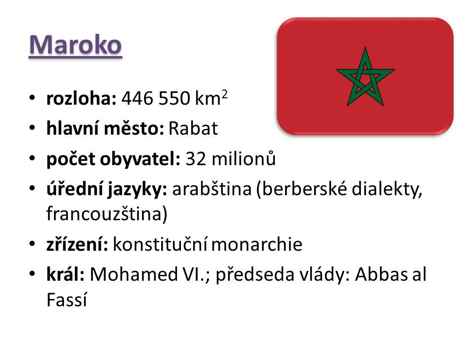 Maroko rozloha: 446 550 km 2 hlavní město: Rabat počet obyvatel: 32 milionů úřední jazyky: arabština (berberské dialekty, francouzština) zřízení: kons