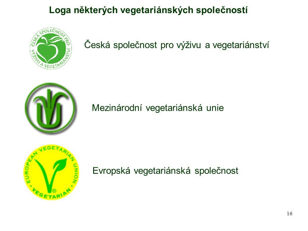16 Loga některých vegetariánských společností Česká společnost pro výživu a vegetariánství Mezinárodní vegetariánská unie Evropská vegetariánská spole