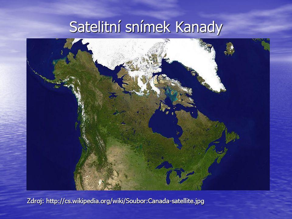 Satelitní snímek Kanady Zdroj: http://cs.wikipedia.org/wiki/Soubor:Canada-satellite.jpg