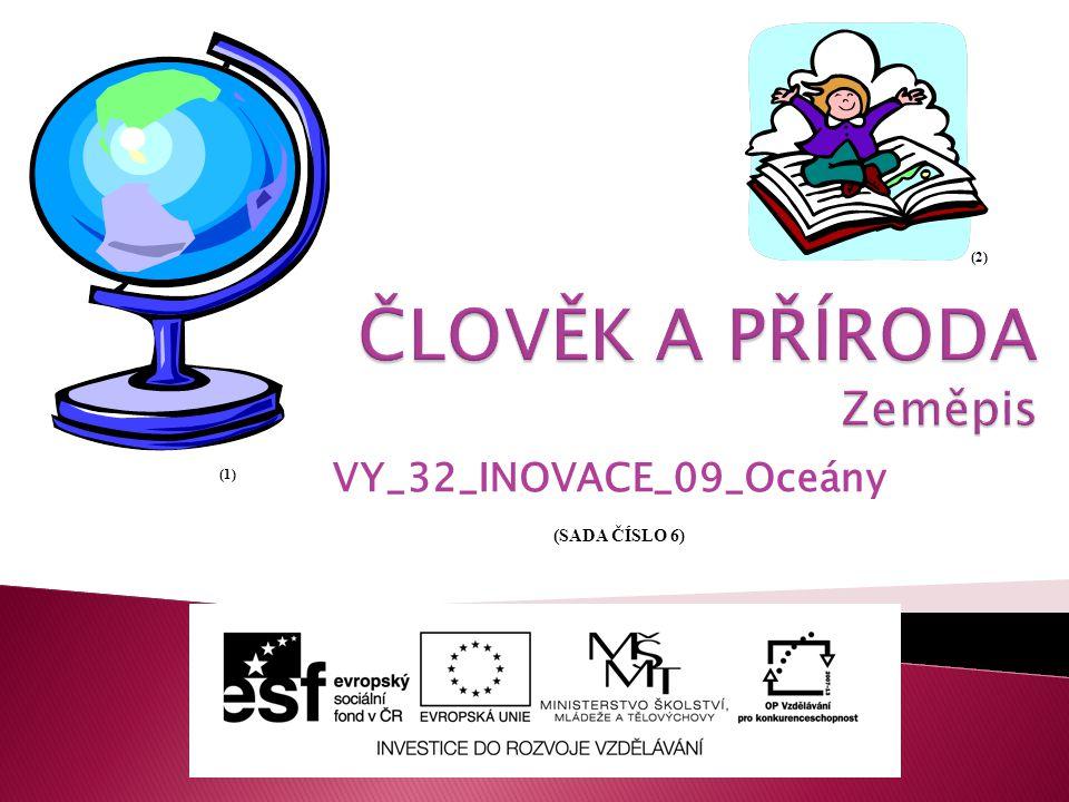 VY_32_INOVACE_09_Oceány (1) (2) (SADA ČÍSLO 6)