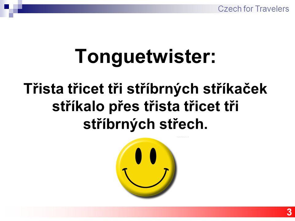 Tonguetwister: Třista třicet tři stříbrných stříkaček stříkalo přes třista třicet tři stříbrných střech.