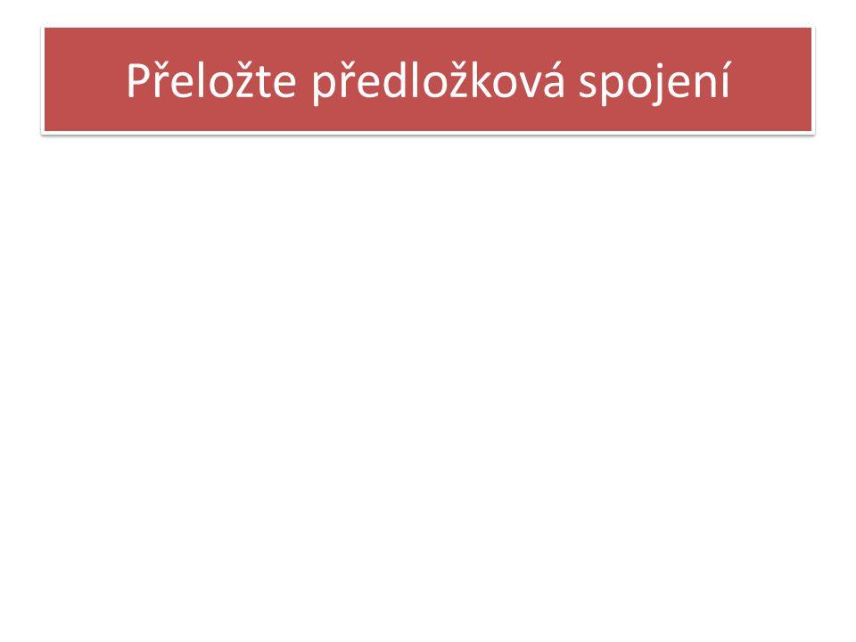Eo (jdu)- in + schola - ad + domina - in + villae - trans + silva - trans + silvae