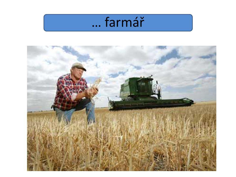 … farmář