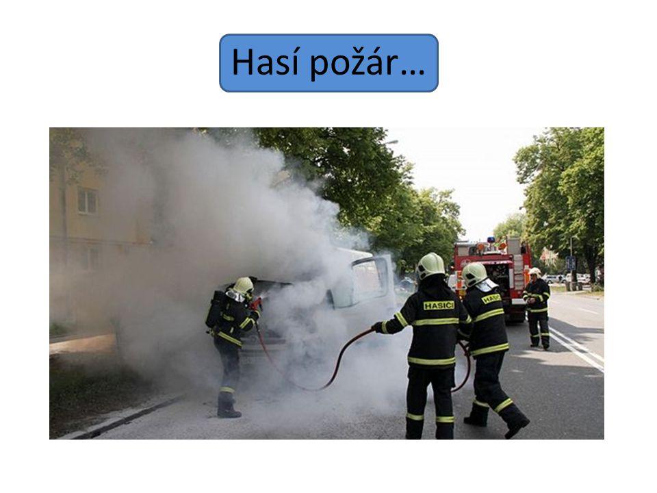 Hasí požár…