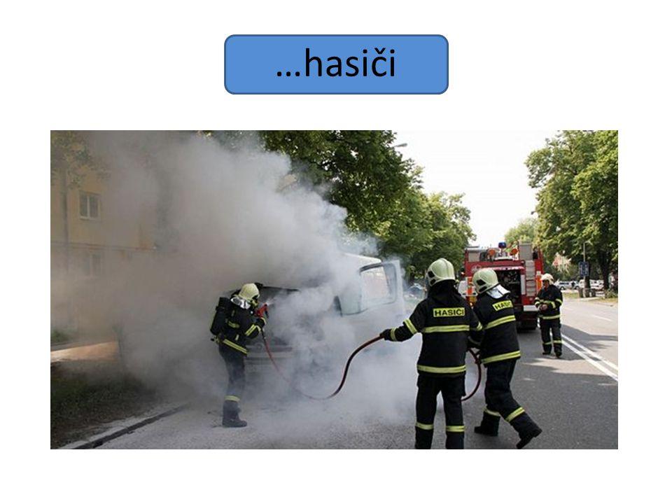 …hasiči