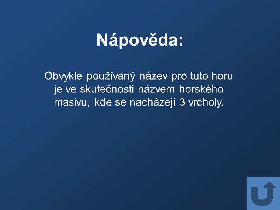 Nápověda: Vrchol dostal název podle polského generála.