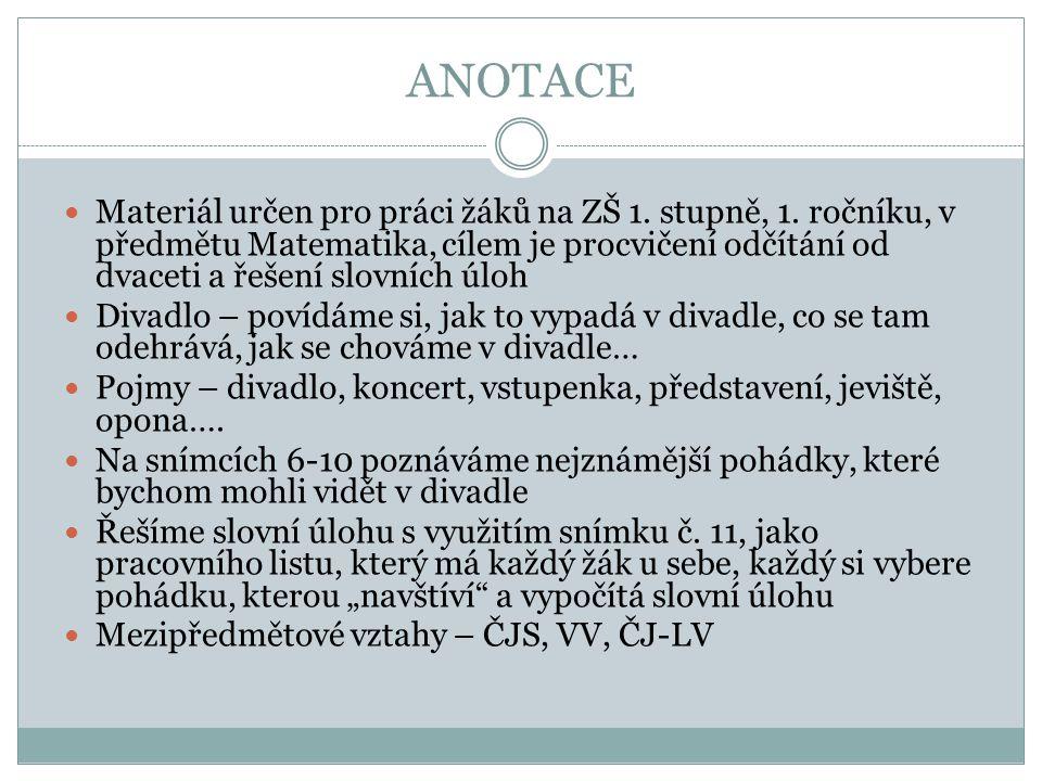 ANOTACE Materiál určen pro práci žáků na ZŠ 1. stupně, 1.