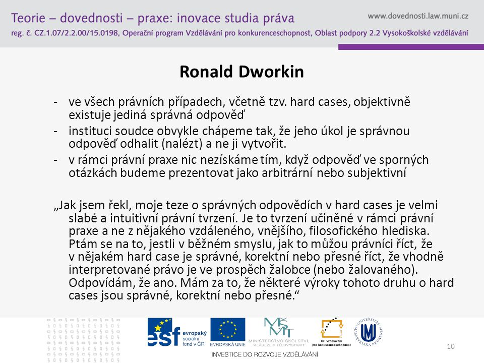 10 Ronald Dworkin -ve všech právních případech, včetně tzv.