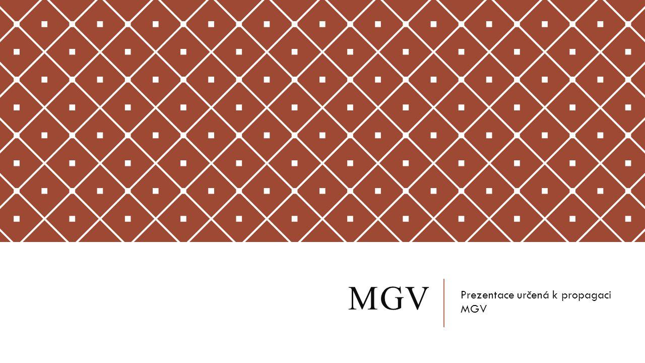 MGV Prezentace určená k propagaci MGV