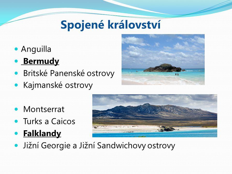 Spojené království Anguilla Bermudy Britské Panenské ostrovy Kajmanské ostrovy Montserrat Turks a Caicos Falklandy Jižní Georgie a Jižní Sandwichovy ostrovy