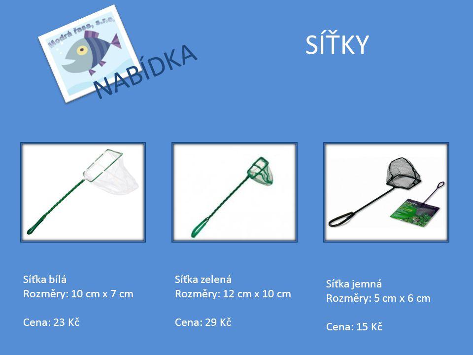 SÍŤKY Síťka bílá Rozměry: 10 cm x 7 cm Cena: 23 Kč Síťka zelená Rozměry: 12 cm x 10 cm Cena: 29 Kč Síťka jemná Rozměry: 5 cm x 6 cm Cena: 15 Kč NABÍDKA