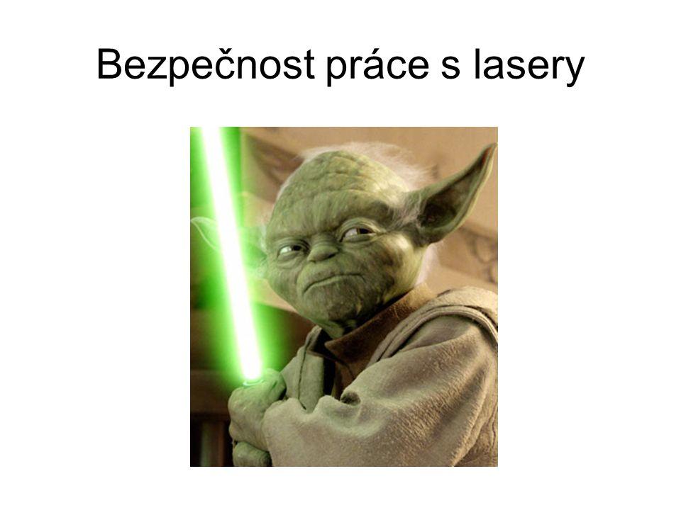 Bezpečnost práce s lasery