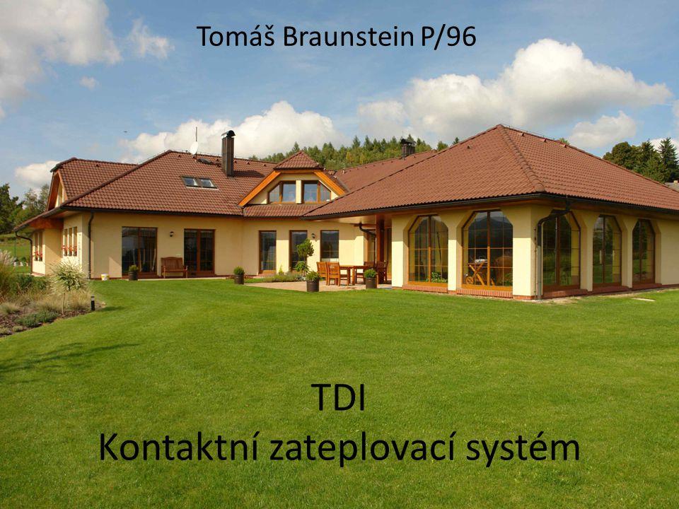 TDI Kontaktní zateplovací systém Tomáš Braunstein P/96