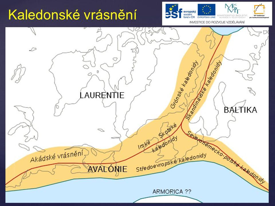 Hercynské vrásnění  také variské, armorické a v Severní Americe alleghenské  proběhlo v mladších prvohorách  srážka severní Laurussie (Euramerika) a Gondwany  v Americe vznikla jižní část Apalačí  v Evropě vyzvedla srážka pás hercynských pohoří zvaných též variscidy  západní část Pyrenejského poloostrova, jihozápadní Irsko, Cornwall, Bretaň (Armorický masív), Centrální masív, Korsika, Sardinie a Vogézy, belgické Ardeny, v Německu Schwarzwald a Harz, celá Česká vysočina a polské vrchoviny