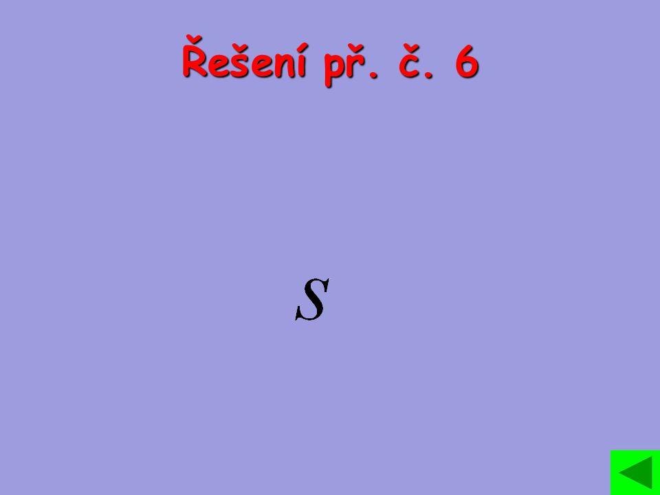 Řešení př. č. 6