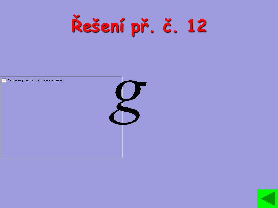 Řešení př. č. 12