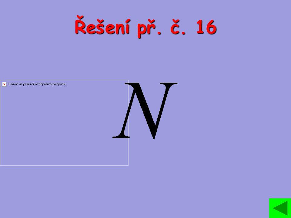 Řešení př. č. 16