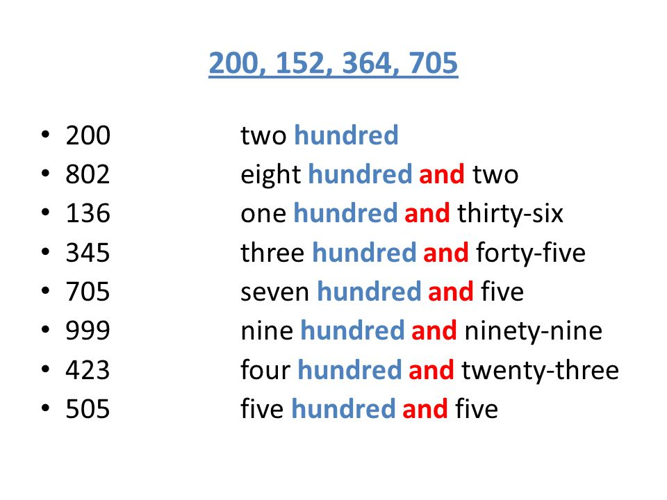 4,000; 2,400; 8,020; 39,540 1,000 = one thousand 2,000 = two thousand 9,000 = nine thousand 3,205 three thousand, two hundred and five 8,952 eight thousand, nine hundred and fifty-two