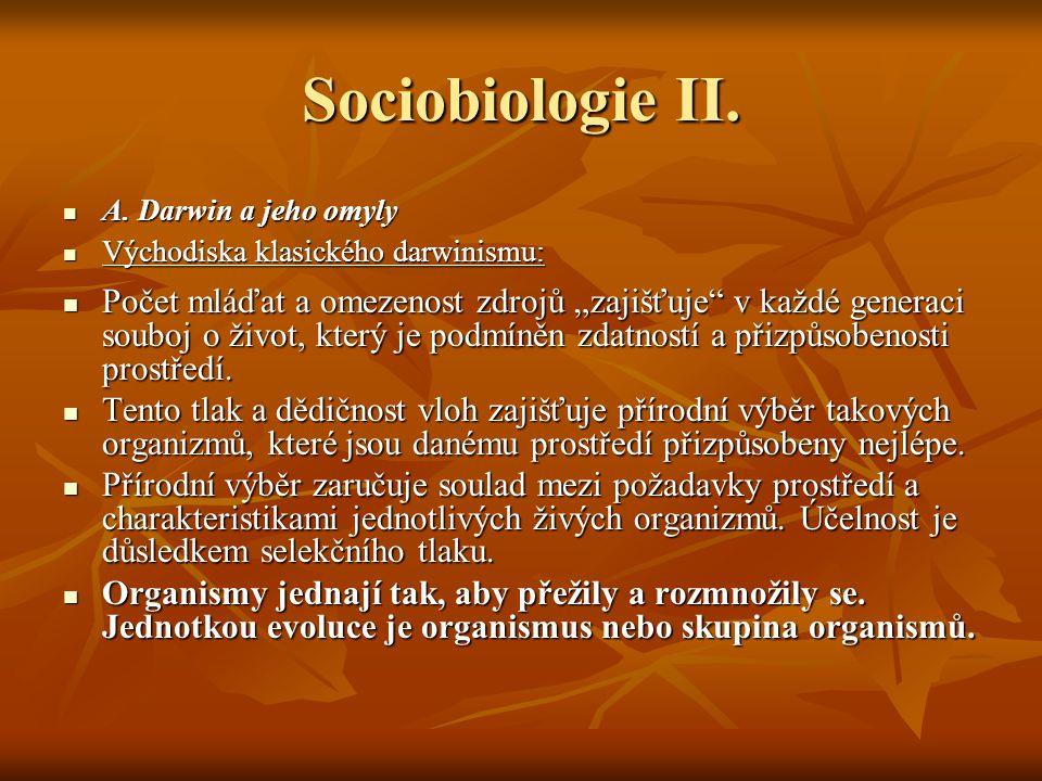 Sociobiologie III.B. Darwin a jeho omyly B.
