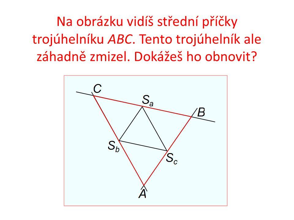 Na obrázku vidíš střední příčky trojúhelníku ABC. Tento trojúhelník ale záhadně zmizel.