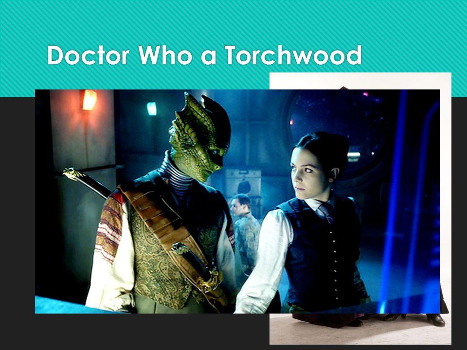 Doctor Who a Torchwood  1963 – současnost  Cestování časem a prostorem  Omnisexual  Jack Harkness & vesmír  Madame Vastra/Jenny  1963 – současnost  Cestování časem a prostorem  Omnisexual  Jack Harkness & vesmír  Madame Vastra/Jenny