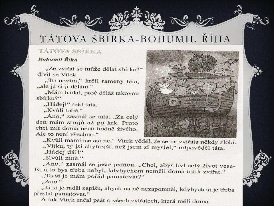TÁTOVA SBÍRKA-BOHUMIL ŘÍHA