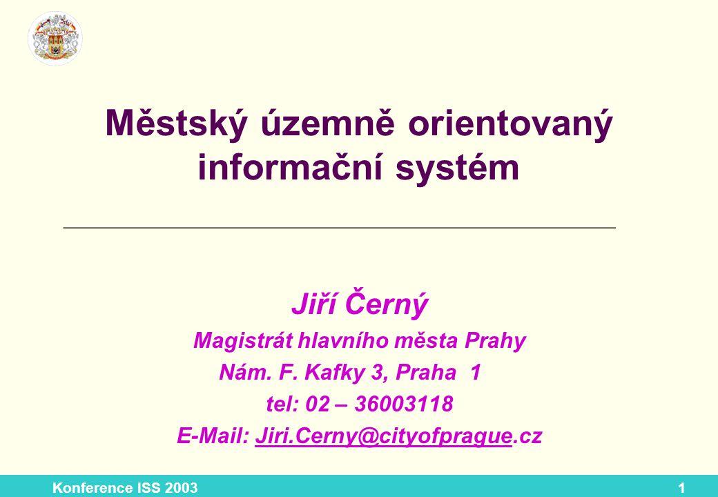 Konference ISS 20032 Obsah příspěvku Data pro městský Web GIS Praha (WGP) popis jednotlivých GIS aplikací mapové portály pro Intranet, Extranet a Internet MHMP správa datové základny správa systému poskytování geografických vrstev a mapových služeb vývoj aplikací.