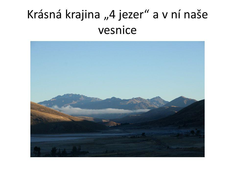 """Krásná krajina """"4 jezer a v ní naše vesnice"""