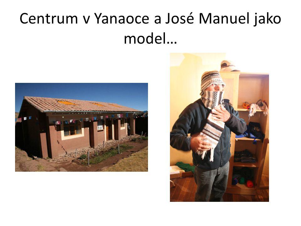 Centrum v Yanaoce a José Manuel jako model…