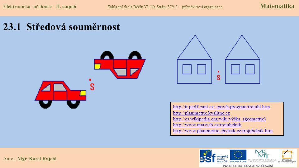 23.1 Středová souměrnost Elektronická učebnice - II.
