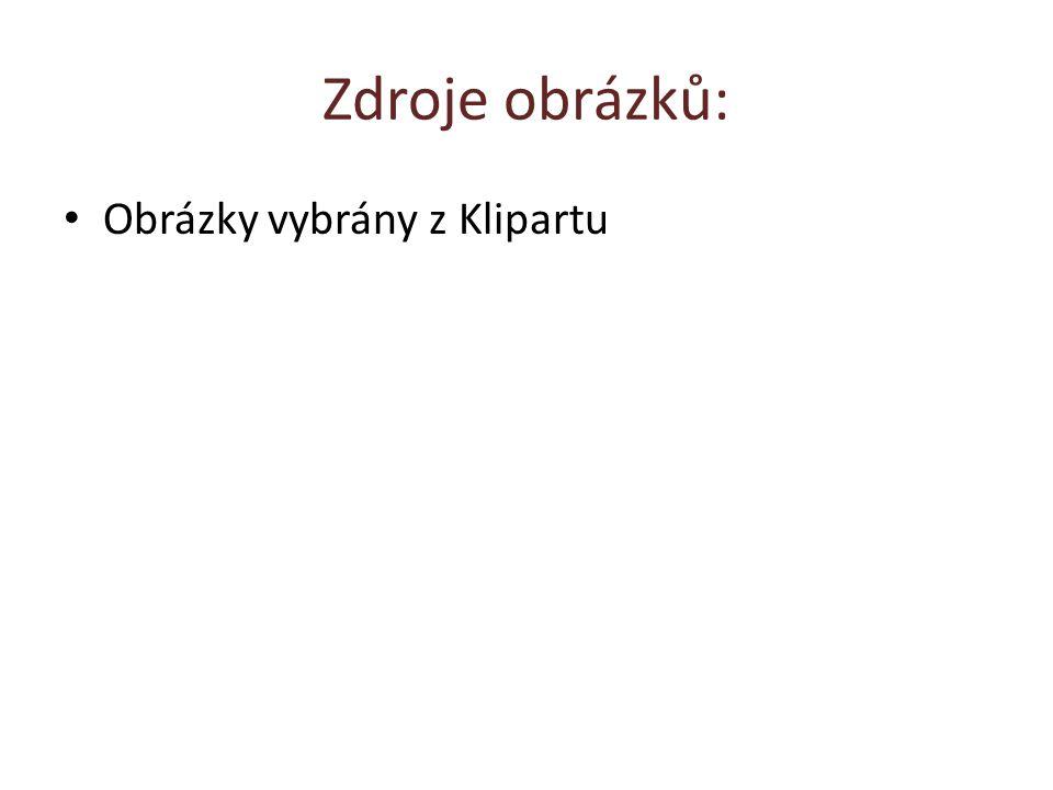 Zdroje obrázků: Obrázky vybrány z Klipartu