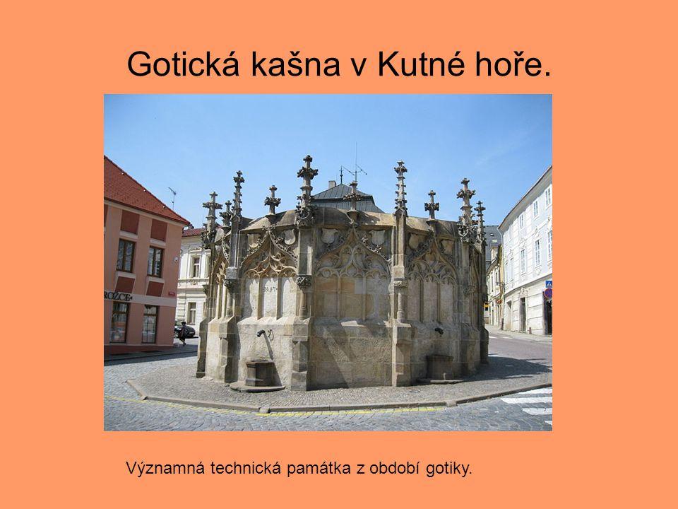 Gotická kašna v Kutné hoře. Významná technická památka z období gotiky.