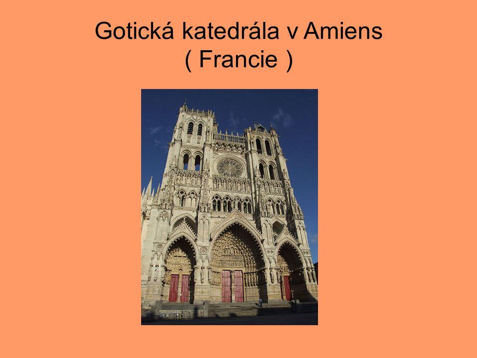 Gotická katedrála v Amiens ( Francie )