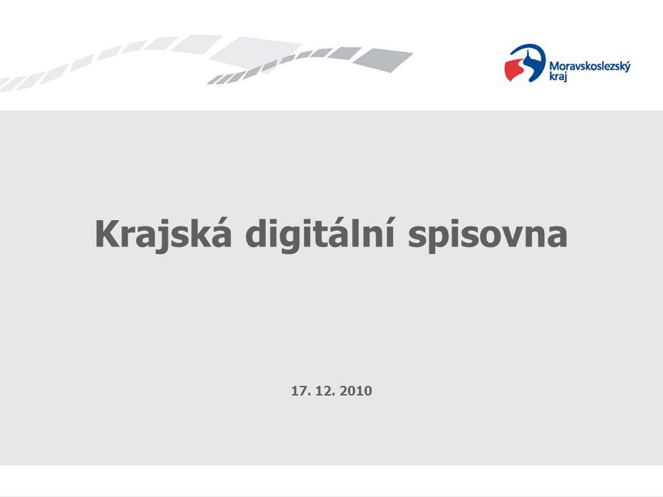 Krajská digitální spisovna 17. 12. 2010