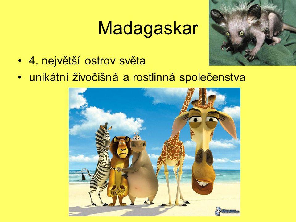 Madagaskar 4. největší ostrov světa unikátní živočišná a rostlinná společenstva